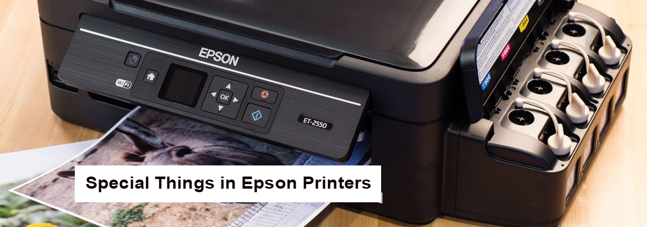 What are the special things in Epson Printers?