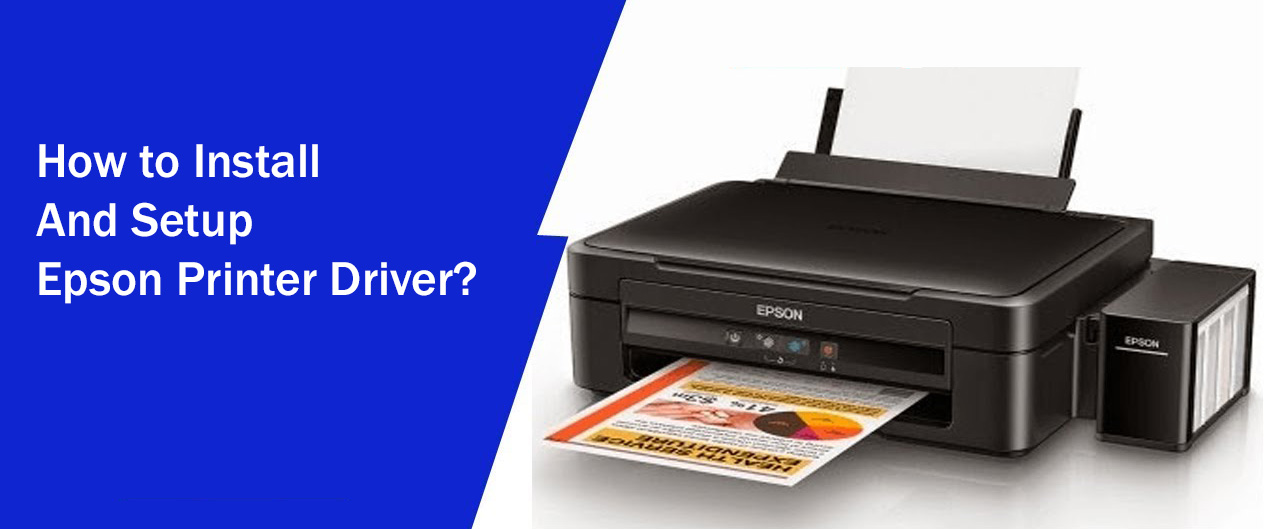 How to install and setup Epson Printer Driver?